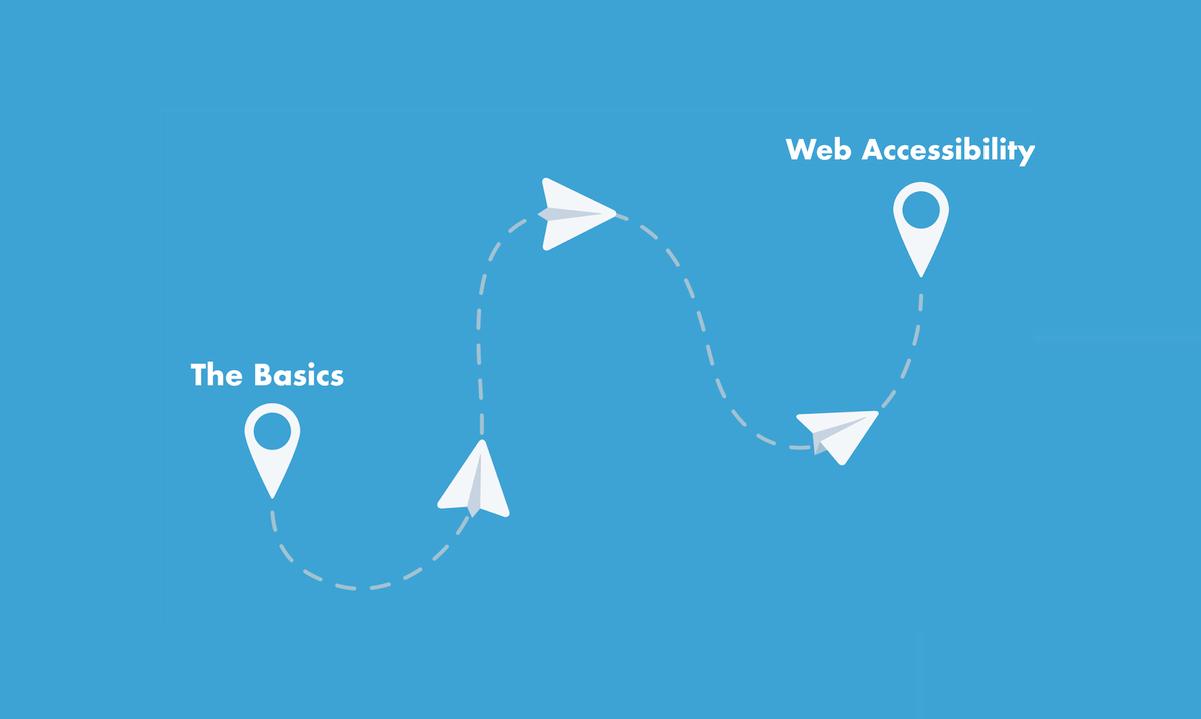 The Basics of Web Accessibility - 101